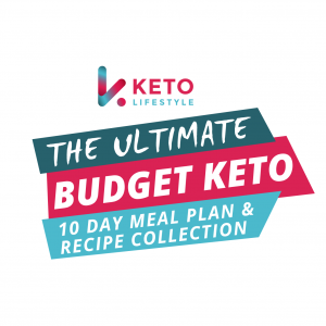 The Ultimate Budget Keto & Intermittent Fasting Shopping List and 10 Day Meal Plan & Recipe Collection